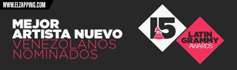 venezolanos latin grammy 2014 - artista nuevo