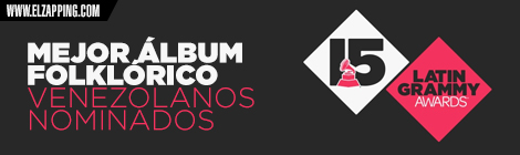 venezolanos latin grammy 2014 - MEJOR ÁLBUM FOLKLÓRICO