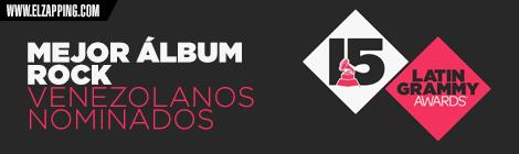 venezolanos latin grammy 2014 - MEJOR ÁLBUM ROCK