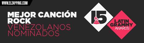 venezolanos latin grammy 2014 - MEJOR canción rock